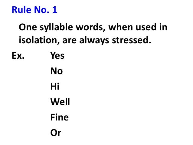 Identify the stressed and unstressed syllables