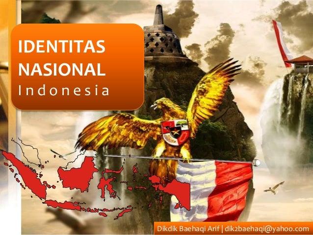 IDENTITASNASIONALIndonesiaS U M AT E R A                        K A L IM A N TA N                                         ...