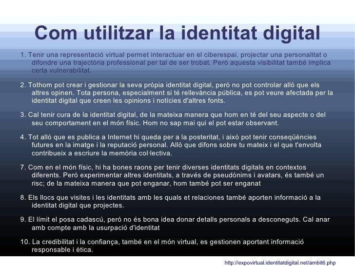 Com es construeix una identitat digital? <ul>Participant en la xarxa, aportant textos, imatges, videos.... participant en ...