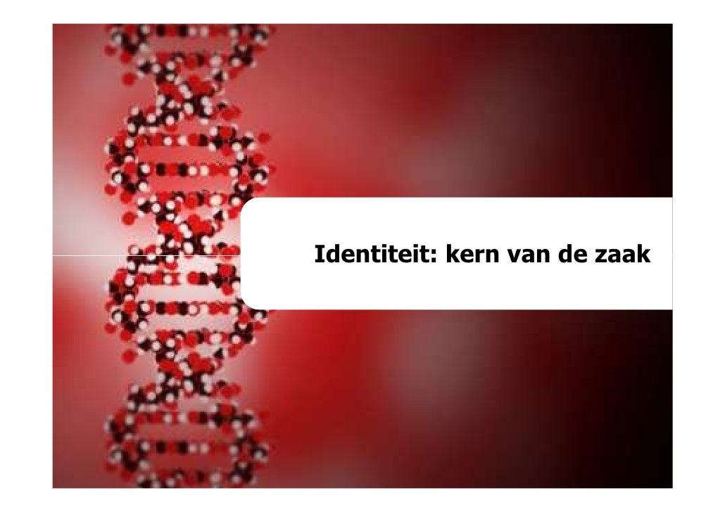 Identiteit: kern van de zaak