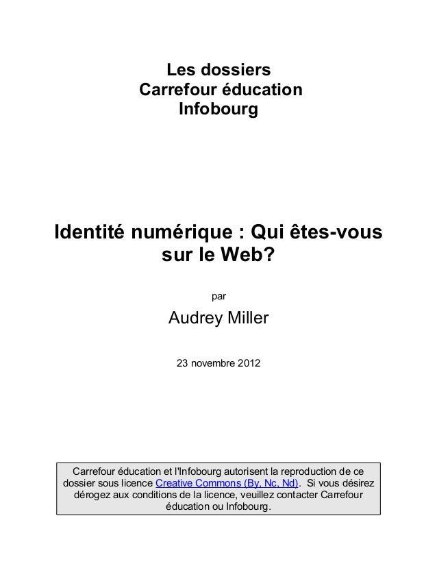 Les dossiers                Carrefour éducation                    InfobourgIdentité numérique : Qui êtes-vous           s...