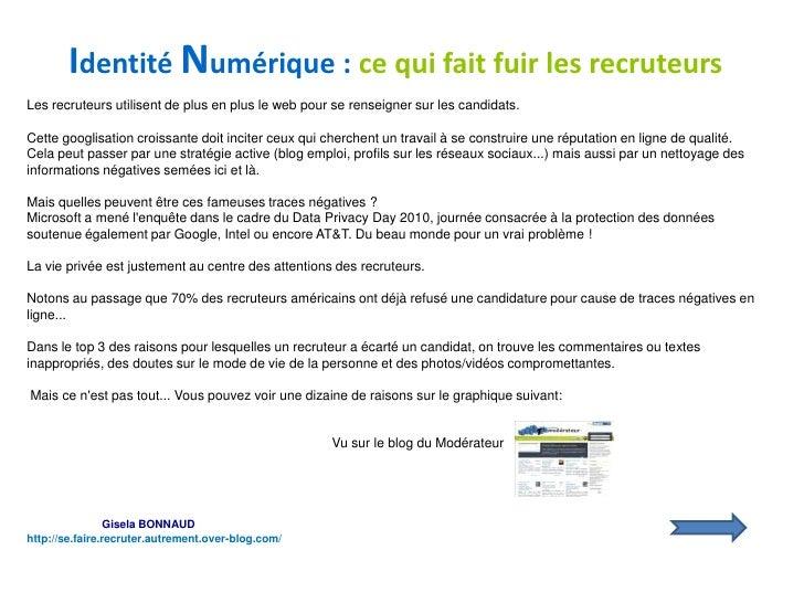 Identité Numérique : ce qui fait fuir les recruteurs<br />Les recruteurs utilisent de plus en plus le web pour se renseign...