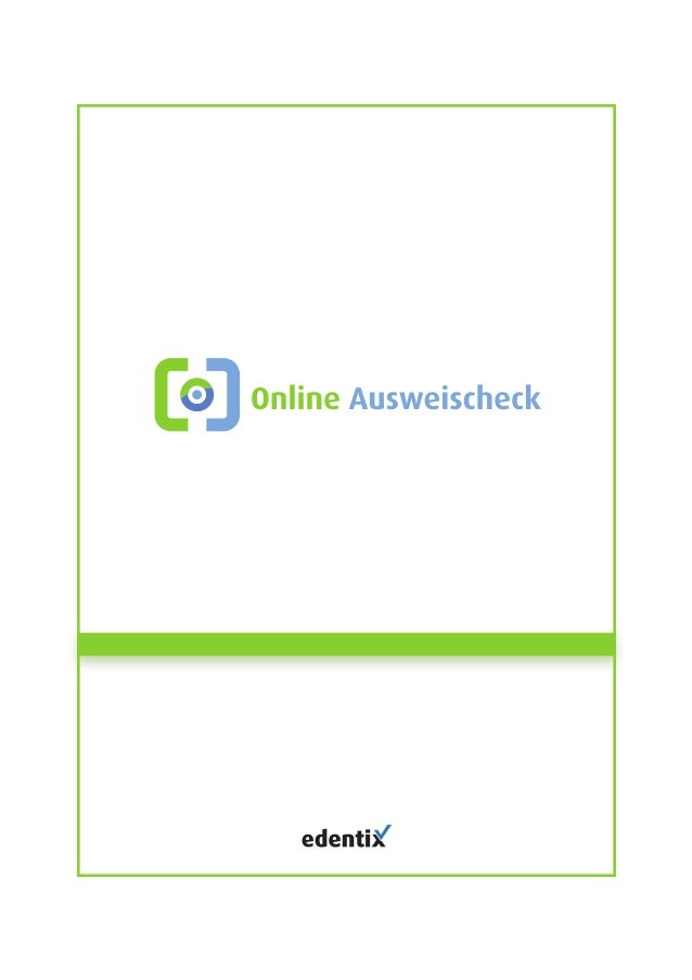 IDENTITÄTEN EINFACH UND SCHNELL ÜBERPRÜFEN  edentiX GmbH  Strobelallee 25  66953 Pirmasens  Deutschland  Amtsgericht Zweib...