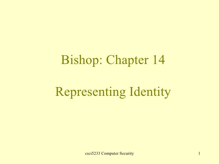Bishop: Chapter 14 Representing Identity