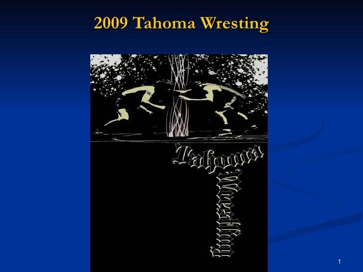 2009 Tahoma Wresting