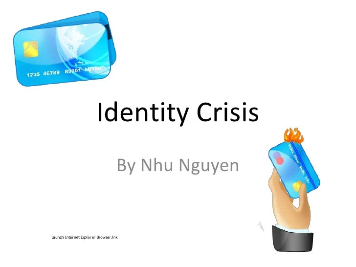 Identity Crisis<br />By Nhu Nguyen<br />