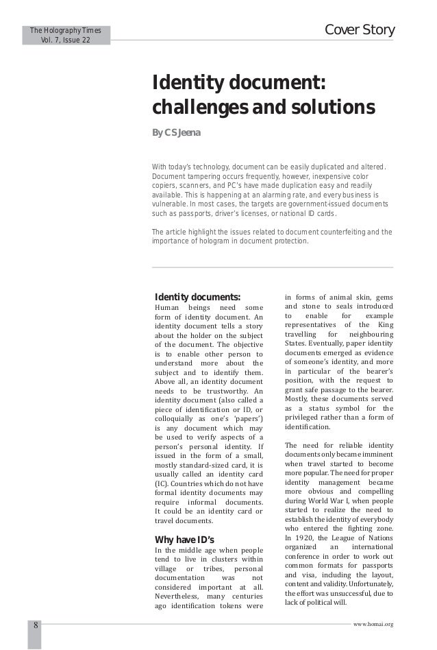 Cover Story  The Holography Times Vol. 7, Issue 22  Identity document: challenges and solutions By C S Jeena  With today's...