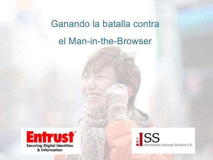Ganando la batalla contra  el Man-in-the-Browser