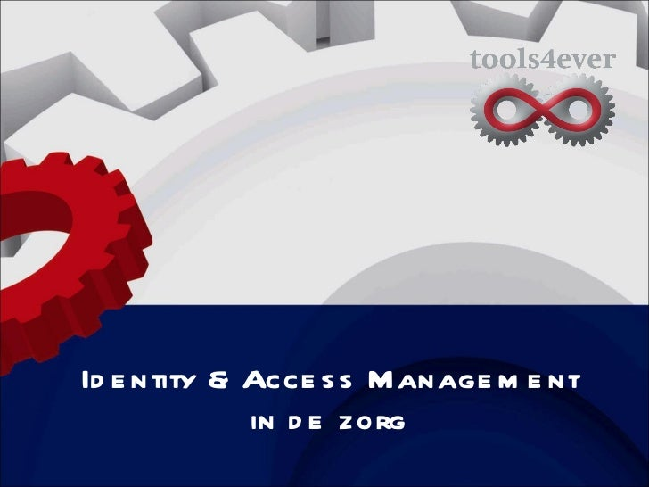 Identity & Access Management in de zorg