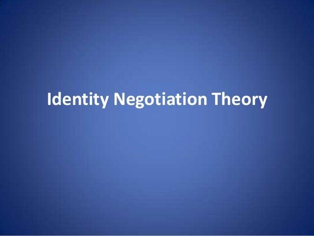 Identity Negotiation Theory