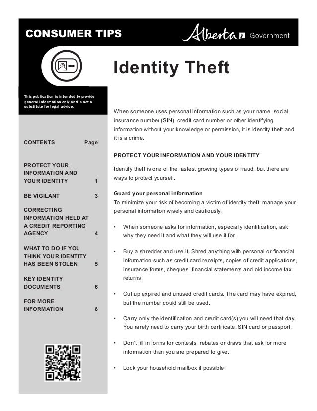 CONSUMER TIPS  Identity Theft This publication is intended to provide general information only and is not a substitute for...
