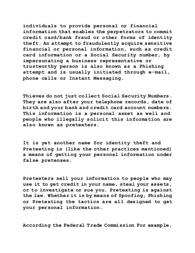 identity theft speech thesis In a 3–5 page paper, you cannot begin to cover all angles on your topic your thesis identifies the angle you will cover this helps you focus your research, as the example below shows a thesis also lets readers know what to expect if your focus is on the emotional impact of identity theft, readers cannot complain that you.
