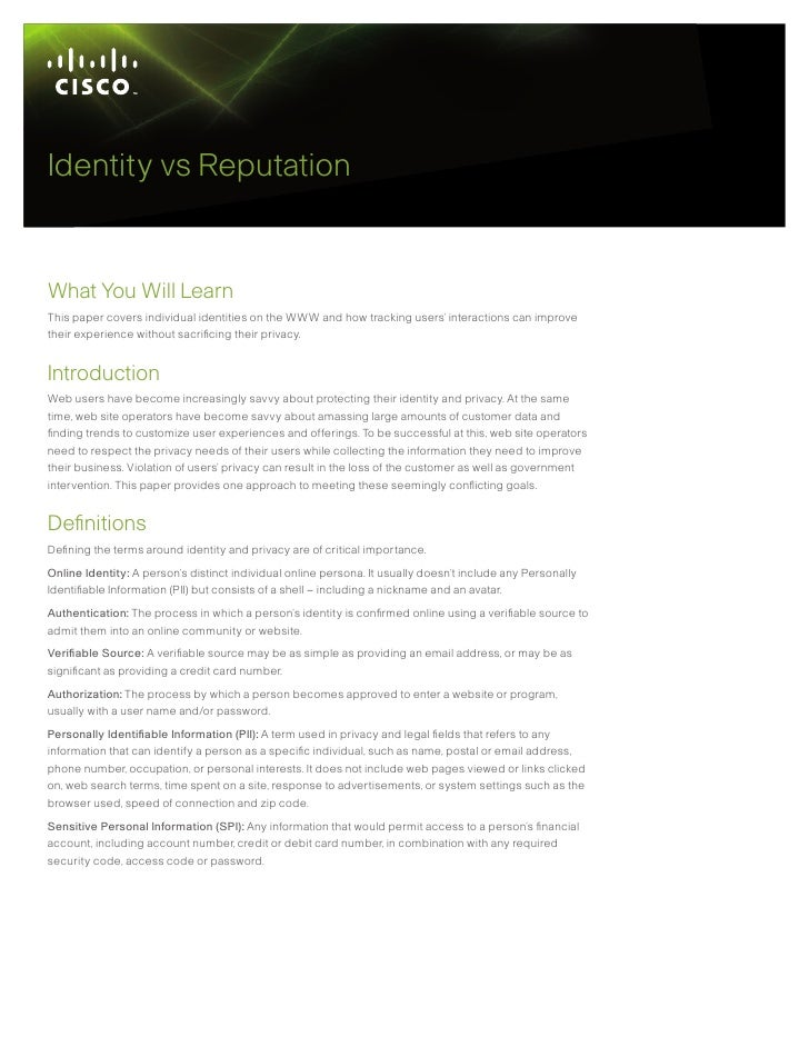 Identity vs Reputation   What You Will Learn This paper covers individual identities on the WWW and how tracking users' in...
