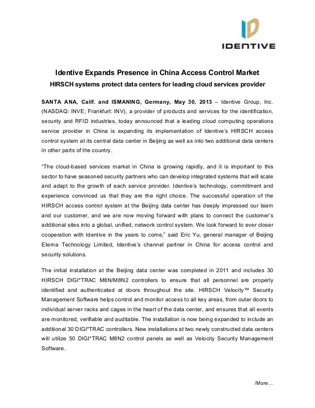 /More…Identive Expands Presence in China Access Control MarketHIRSCH systems protect data centers for leading cloud servic...