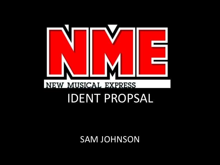 IDENT PROPSAL <br />SAM JOHNSON<br />