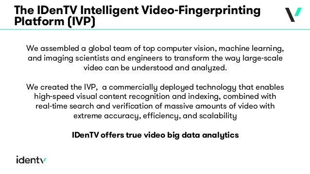 IDenTV Capabilities Overview 2017 (with Demos)  Slide 2