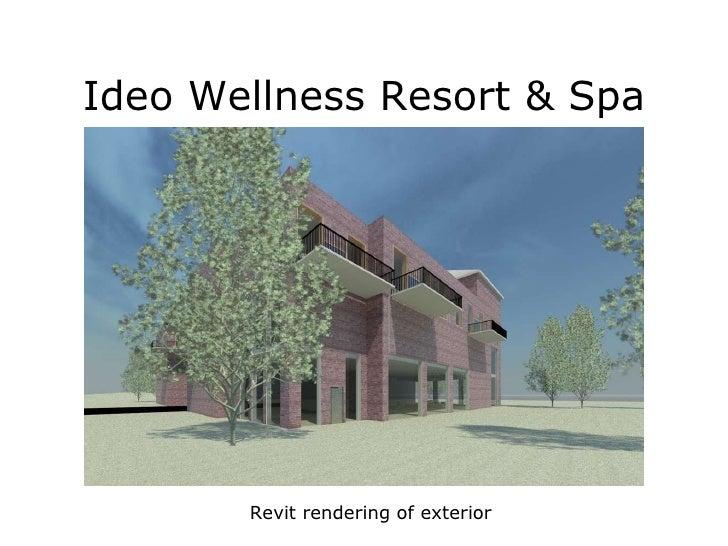 Ideo Wellness Resort & Spa Revit rendering of exterior