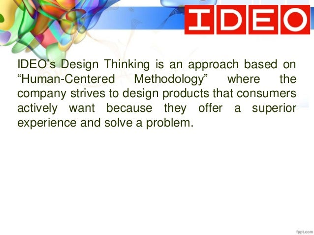 why has ideo been so successful Case study: ideo why has ideo been so successful what is the most difficult challenge they face in conducting their research and designing their products according to the case study, ideo is one of the most successful firm in the usa in the field of designing consultancy (kotler & keller, 2012, p119.