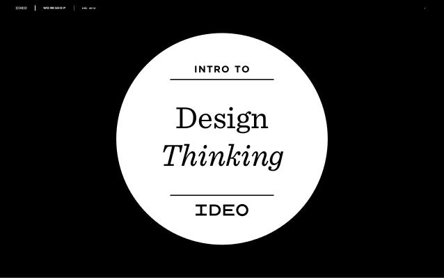 WORKSHOP DEC 2016 1 INTRO TO Design Thinking