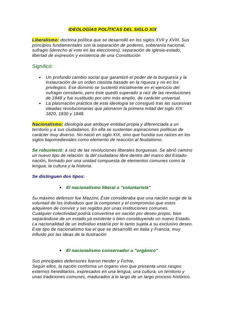 IDEOLOGÍAS POLÍTICAS DEL SIGLO XIX  Liberalismo: doctrina política que se desarrolló en los siglos XVII y XVIII. Sus princ...