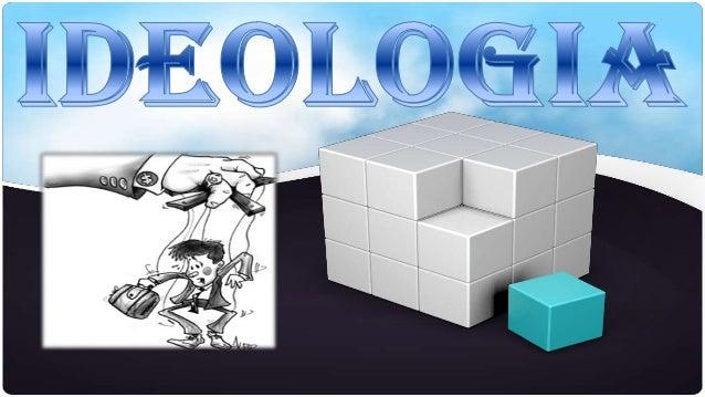 Ideologia é um termo que possui diferentes significados e duas concepções: a neutra e a crítica.1 No senso comum o termo i...