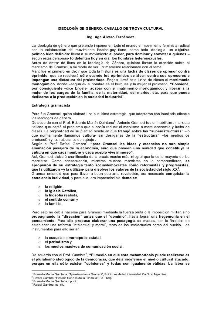 IDEOLOGÍA DE GÉNERO: CABALLO DE TROYA CULTURAL                                        Ing. Agr. Álvaro FernándezLa ideolog...