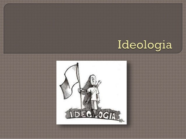 O que é Ideologia? Linguagem Persuasiva Eufemismo e Ideologia  Propaganda Ideológica Ideologia Bibliografia