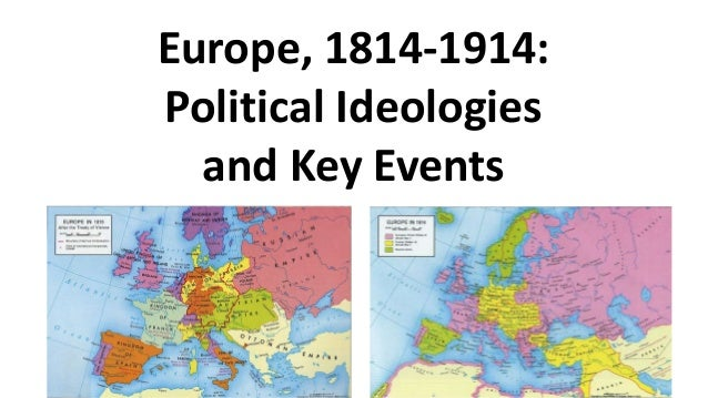 Europe 1814 1914 political ideologies and key events gumiabroncs