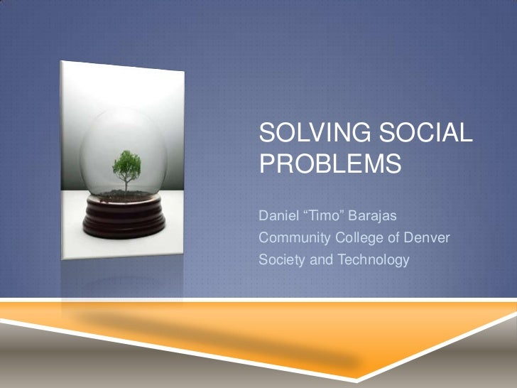 Solving Social Problems