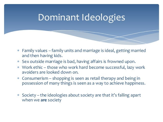 culture and the dominant ideology He concluded that ideology and culture are of central importance for all political relations,  the dominant ideology thesis (london: allen and unwin.