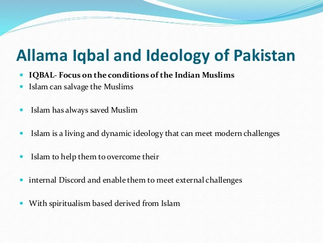 the pakistan ideology Basit says kashmir not a territorial dispute between pakistan, indiaislamabad: india is losing space for negotiations due to the spread of a narrow ideology that causes greater animosity.