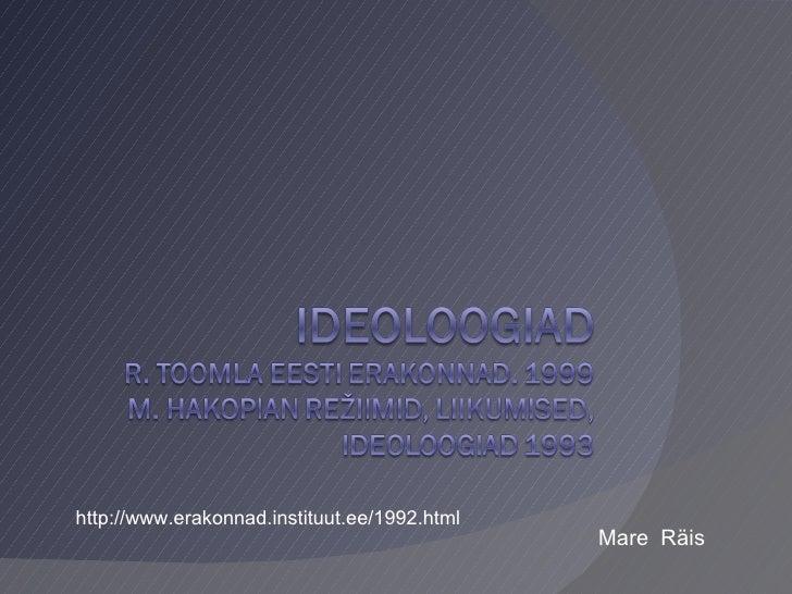 Mare  Räis http://www.erakonnad.instituut.ee/1992.html