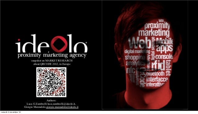 snapshot on MARKET RESEARCH                                about QRCODE 2012, in Europe                               PIAN...