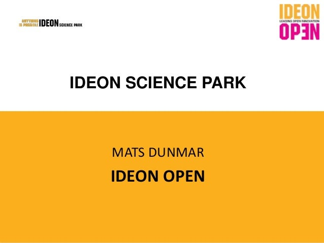 IDEON SCIENCE PARK MATS DUNMAR IDEON OPEN