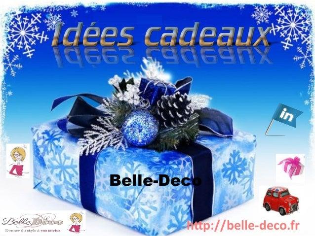 Belle-Deco  http://belle-deco.fr