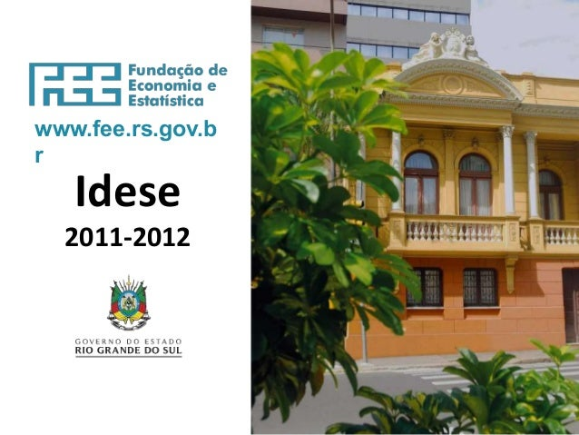 www.fee.rs.gov.b r Idese 2011-2012