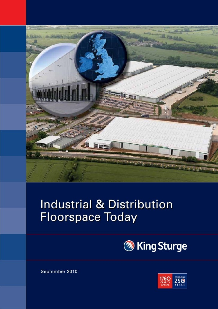 Industrial & Distribution Floorspace Today    September 2010