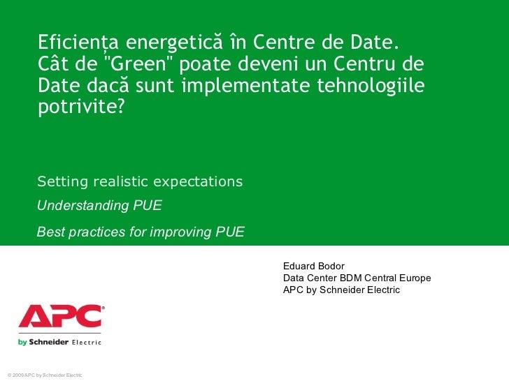 """Eficien ţ a energetic ă   î n Centre de Date.  C â t de """"Green"""" poate deveni un   Centru de Date dac ă  sunt imp..."""