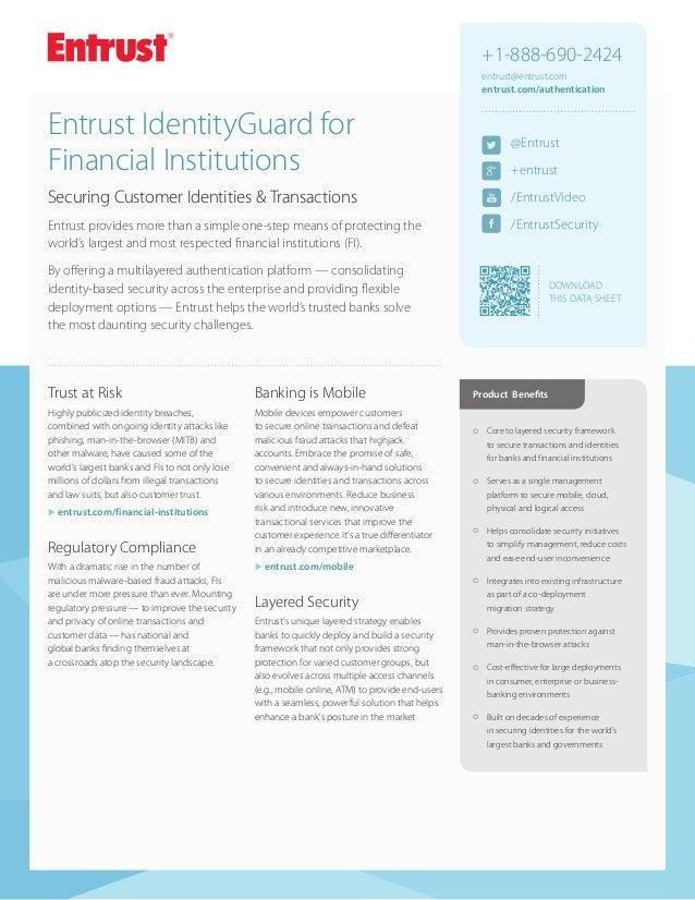 +1-888-690-2424 entrust@entrust.com entrust.com/authentication  Entrust IdentityGuard for Financial Institutions  @Entrust...