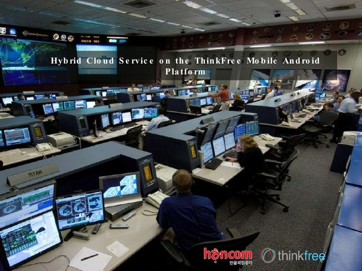 Hybrid Cloud Service on the ThinkFree Mobile Android Platform
