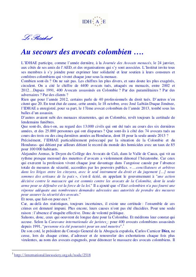 Le Président Au secours des avocats colombien …. L'IDHAE participe, comme l'année dernière, à la Journée des Avocats menac...