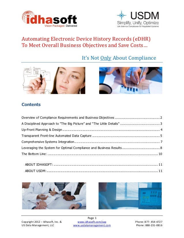 Automating	Electronic	Device	History	Records	(eDHR)		To	Meet	Overall	Business	Objectives	and	Save	Costs…	   ...