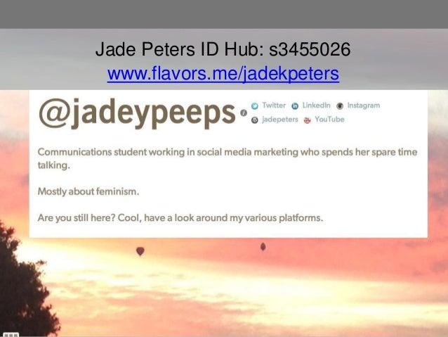 Jade Peters ID Hub: s3455026 www.flavors.me/jadekpeters