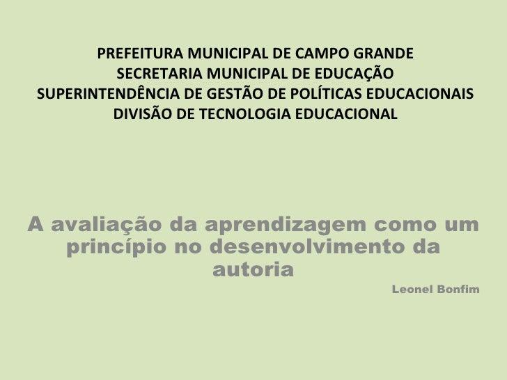 PREFEITURA MUNICIPAL DE CAMPO GRANDE         SECRETARIA MUNICIPAL DE EDUCAÇÃOSUPERINTENDÊNCIA DE GESTÃO DE POLÍTICAS EDUCA...