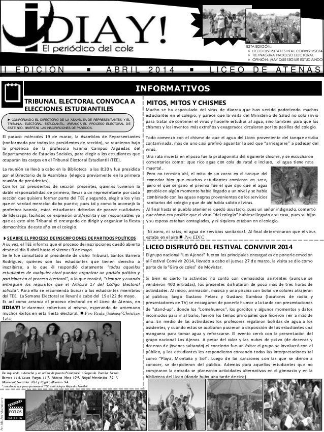 I E D I C I Ó N  A B R I L 2 0 1 4  L I C E O D E A T E N A S ESTA EDICIÓN:  LICEO DISFRUTA FESTIVAL CONVIVIR 2014  TE...