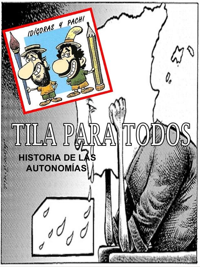 HISTORIA DE LASAUTONOMÍASIDÍGORAS Y PACHI