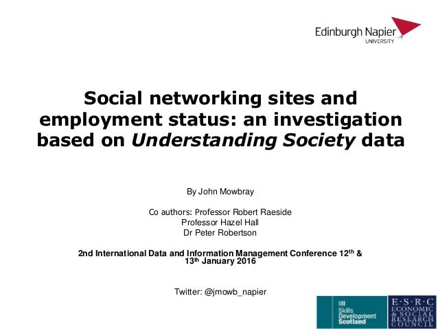 social networking sites and employment status an investigation based on understanding society data by john