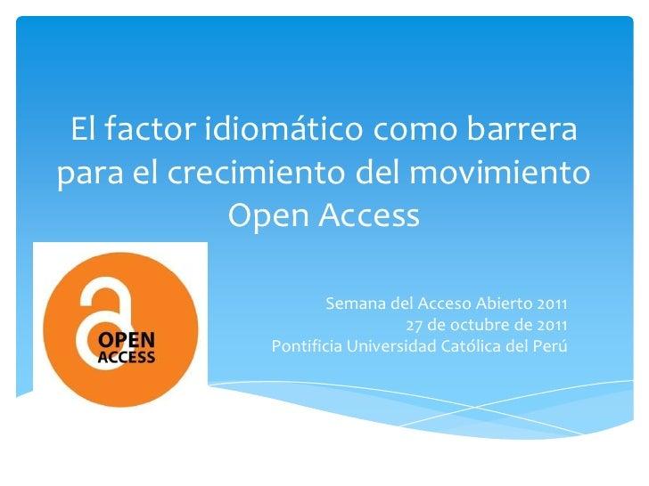 El factor idiomático como barrerapara el crecimiento del movimiento             Open Access                     Semana del...