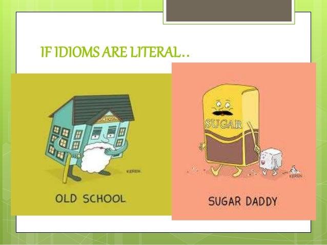 A sugar daddy idiom