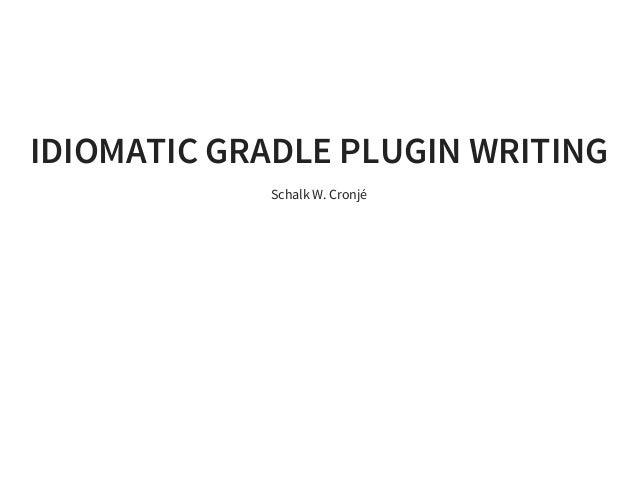 Writing Custom Gradle Plugins